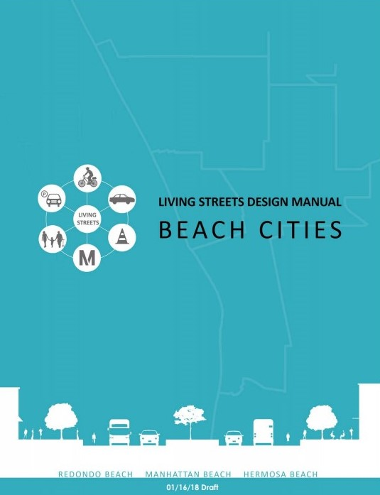 Beach Cities Living Streets Design Manual - January 2018 draft