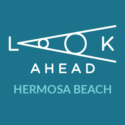 Look Ahead Hermosa Beach - Square Graphic